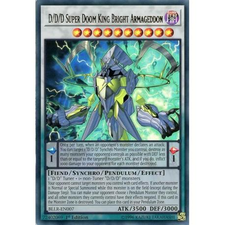 D//D//D Super Doom King Bright Armageddon BLLR-EN007 1st Edition Ultra Rare