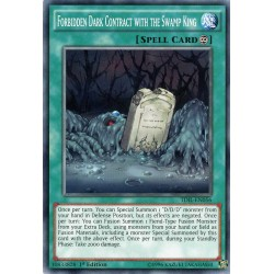 TDIL-EN056 Forbidden Dark Contract with the Swamp King  / Contrat des Ténèbres avec le Roi Marais Interdit
