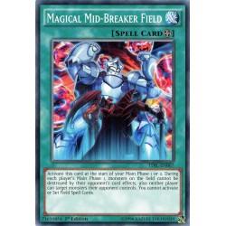 TDIL-EN067 Magical Mid-Breaker Field  / Champ Magique de Mi-Destruction