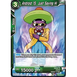 DBS BT3-074 Foil/C Android 15, Just Saying Hi