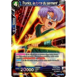 DBS BT4-032 R Trunks, la force du serment