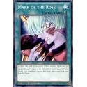 YGO LED4-EN033 Sceau de la Rose / Mark of the Rose