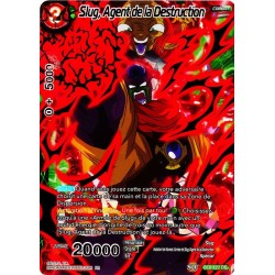 DBS BT6-122 DR Slug, Agent de la Destruction