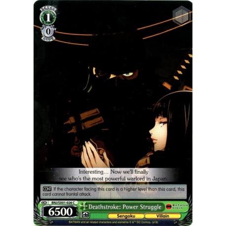 BNJ/SX01-026 C Deathstroke: Power Struggle