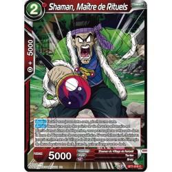DBS BT7-019 C Shaman, Maître de Rituels