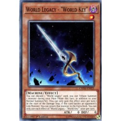 "YGO CHIM-EN021 World Legacy - ""World Key"""