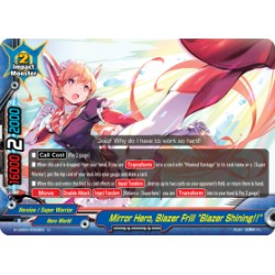 "BFE S-UB05/0059EN Foil/U Mirror Hero, Blazer Frill ""Blazer Shining!!"""