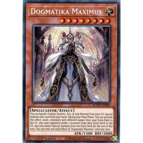 YGO ROTD-EN009 Dogmatika Maximus