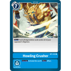 BT1-101 C Howling Crusher Option