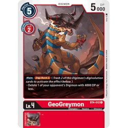 BT4-012 C GeoGreymon Digimon