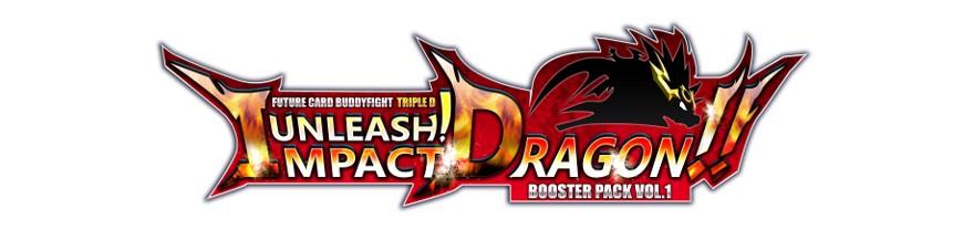 Purchase Card in the unity D-BT01: Unleash! Impact Dragon!!   Buddyfight Hokatsu and Nice