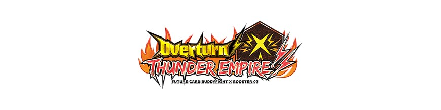 Purchase Card in the unity X-BT03: Overturn! Thunder Empire! | Buddyfight Hokatsu and Nice